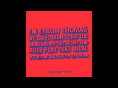 LERON THOMAS feat. BILAL - ROLE PLAY