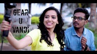 Must watch - Gear U Vandi - New Tamil Short Film 2018