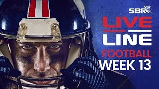 NFL Week 13 Early Games Preview + Live Odds | Live Line