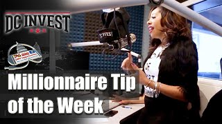 Millionnaire Tip of the Week - DC Invest DMV Opportunities