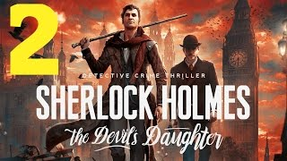 SHERLOCK HOLMES: THE DEVIL'S DAUGHTER - The Old Tabard Pub (Walkthrough Part 2 With Commentary)