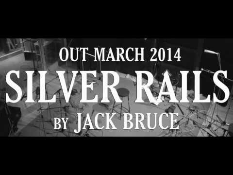 Jack Bruce - Silver Rails, Coming March 2014
