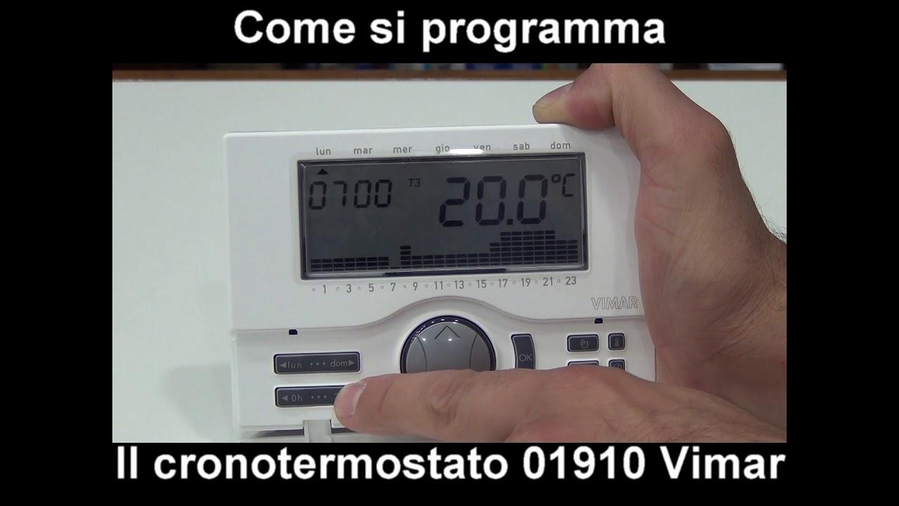 Come Si Programma Il Cronotermostato Vimar 01910 Pillola N 78 Di