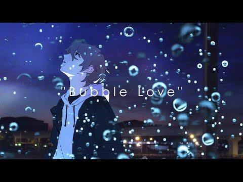 Youtube: Bubble Love / Da-iCE