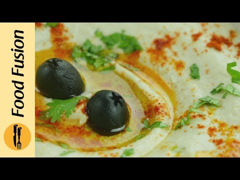 Quick and easy  Hummus Recipe in Urdu and English By Food Fusion