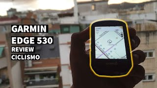 Garmin Edge 530 Review español - Ciclismo