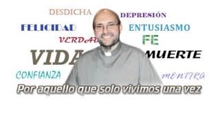 Por aquello que solo vivimos una vez - Juan Jaime Escobar