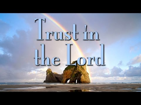 Trust in the Lord - 119 Ministries