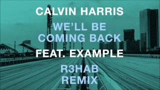 Baixar - Calvin Harris Feat Example We Ll Be Coming Back R3hab Edc Nyc Remix Grátis