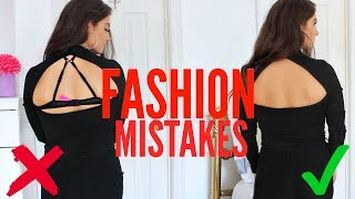 10 FASHION MISTAKES EVERY GIRL MAKES!
