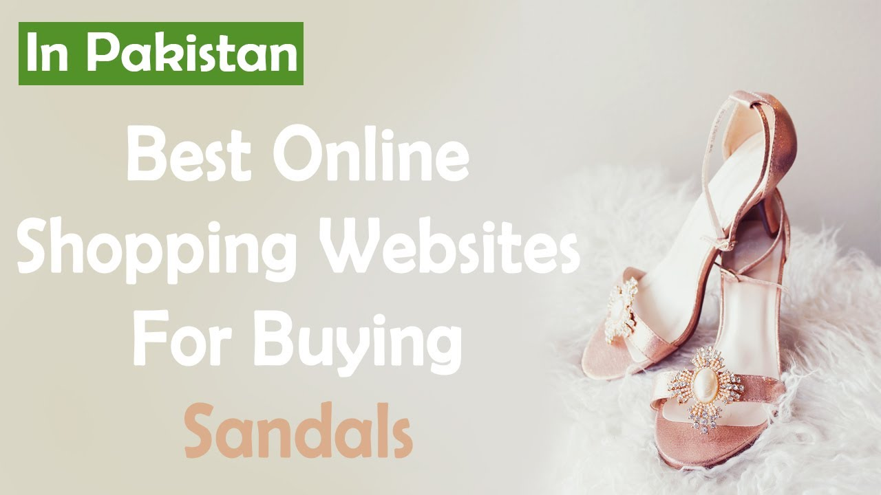 Shopping Websites For Buying Sandals