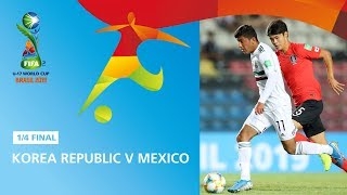 Korea Republic v Mexico Highlights FIFA U17 World Cup 2019