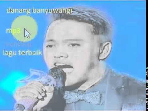 danang banyuwangi nonstop lagu terbai