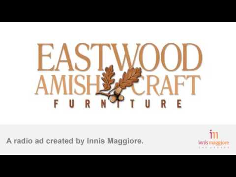 Radio Ad Eastwood Amish Craft Furniture Grandma
