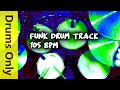 Funk Drum Beat Backing Track 105 BPM mp3
