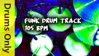 Funk Drum Beat / Backing Track 105 BPM