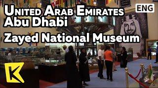 【K】UAE Travel-Abu Dhabi[아랍에미레이트 여행-아부다비]자이드 국립박물관/Zayed National Museum/The First/Memorial Hall