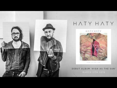 HATY HATY - High As The Sun (Official Audio)