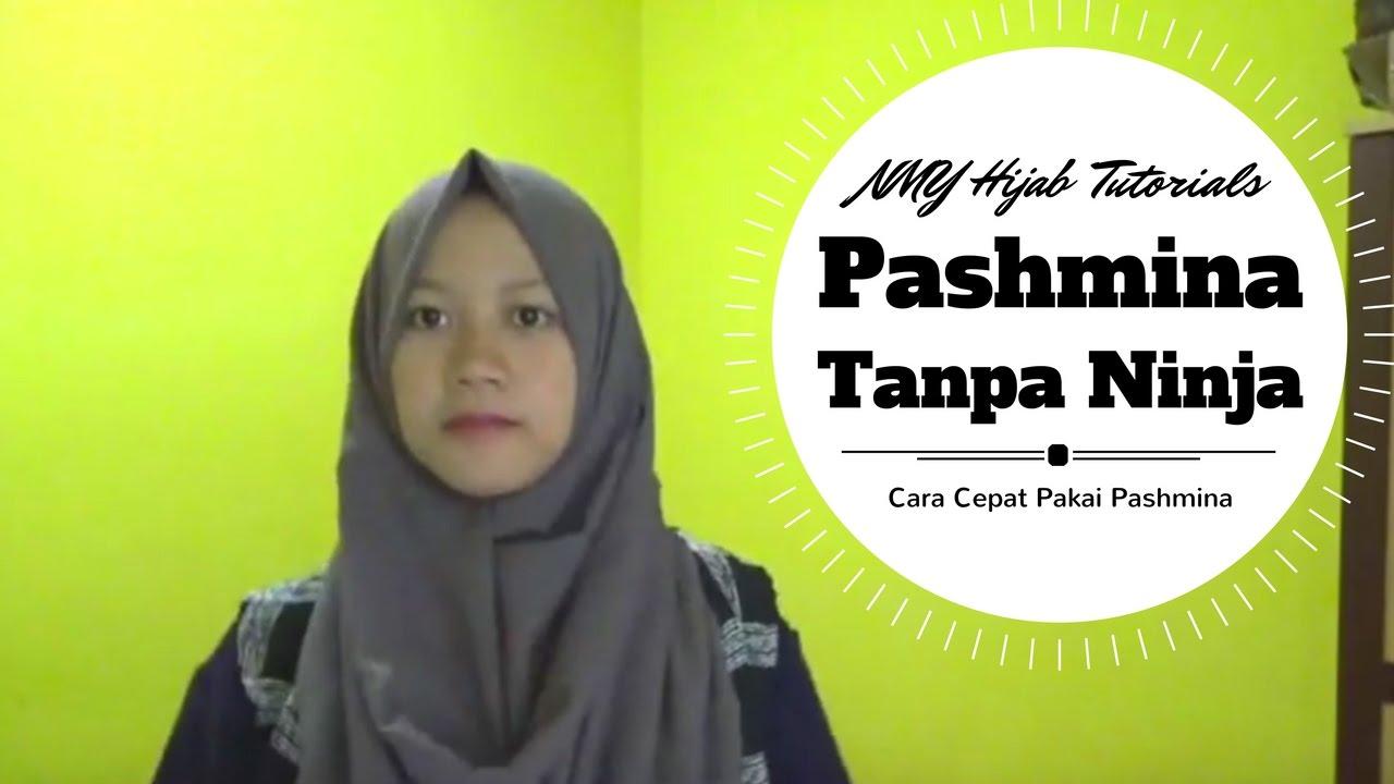 Tutorial Hijab Pashmina Tanpa Ninja Praktis Simple Banget