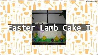 Recipe Easter Lamb Cake I