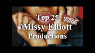 top-25-missy-elliott-productions
