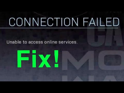 Modern Warfare HOW TO FIX - CONNECTION FAILED Unable To Access Online Services.