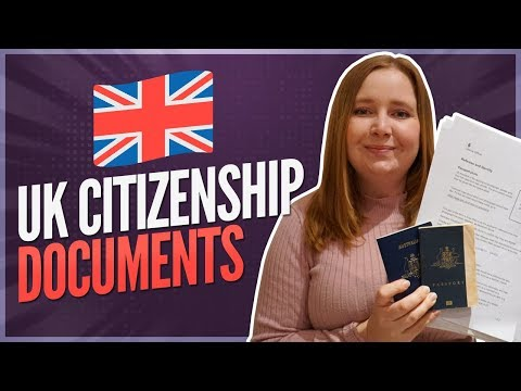 UK Citizenship Documents (WHAT YOU NEED FOR YOUR APPLICATION)