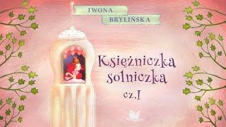 KSIĘŻNICZKA SOLNICZKA CZ. 1 – Bajkowisko.pl – słuchowisko – bajka dla dzieci (audiobook)