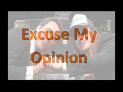 Excuse My Opinion Podcast