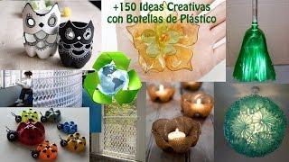 Reciclar Botellas de Plástico +150 Ideas / Ideas Recycling Plastic Bottles