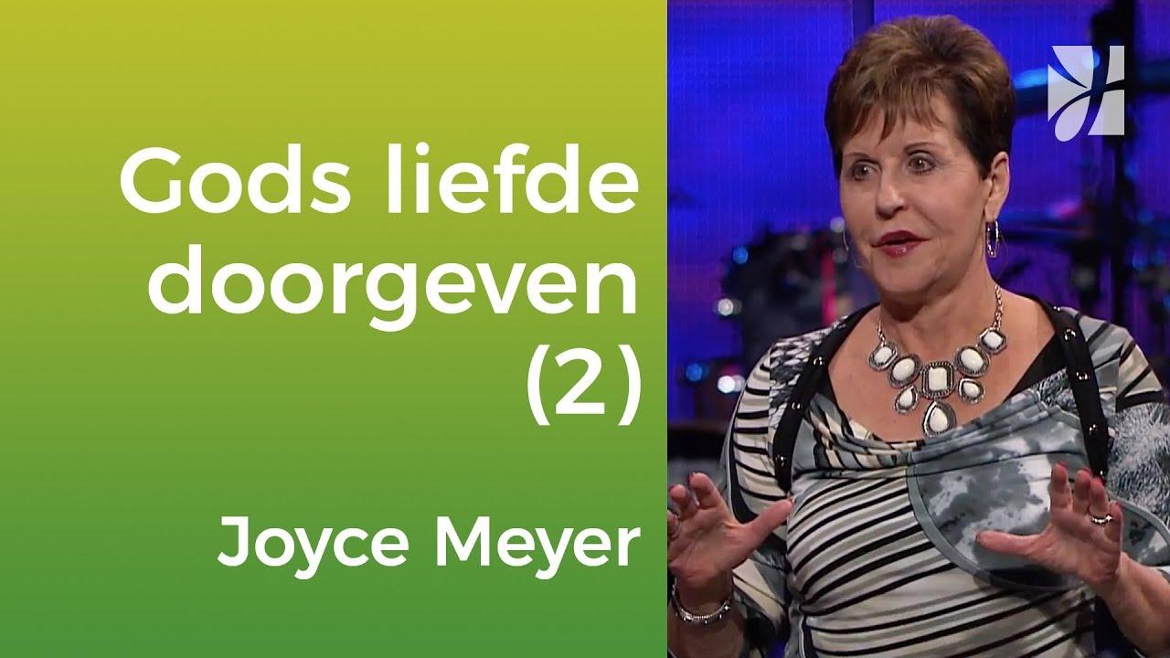 Leer Gods liefde door te geven (2) – Joyce Meyer – Karakter ontwikkelen