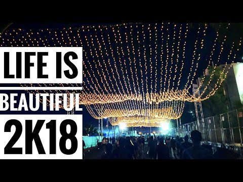 LIFE IS BEAUTIFUL 2018 AFTERMOVIE (4K)