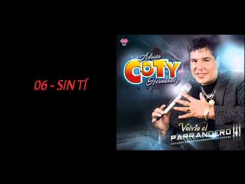 Coty Hernandez   Sin Ti 2016