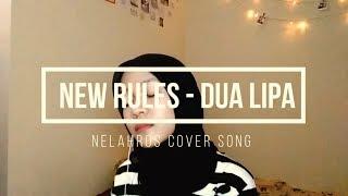 Baixar New Rules - Dua Lipa (Nelahros Cover Song)