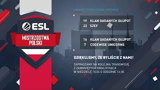 ESL Mistrzostwa Polski Wiosna 2019 - Zamknięte kwalifikacje #1