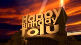 Happy Birthday Tolu