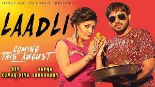 Sapna Choudhary & Dev Kumar Deva | Laadli Promotion | Haryanvi Song Dance 2017 | Coming in August