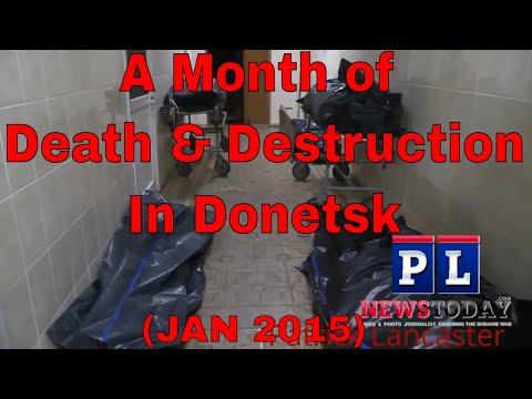 "GRAPHIC 18+ Ukraine Shelled Donetsk Killing Many. ""Never Forget & Never Forgive"" (JAN 2015)"