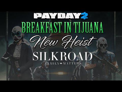 PAYDAY 2 - Breakfast in Tijuana (NEW HEIST) |