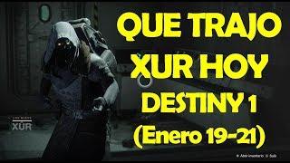 VEN CONMIGO Y VEAMOS EL INVENTARIO DE XUR | Destiny 1 (Enero 19 - 21)