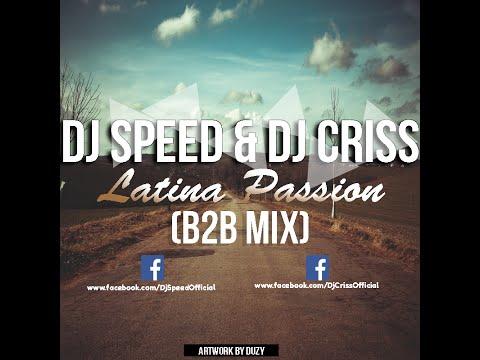 Dj Speed & Dj Criss - Latina Passion 2015 (Promo Mix)