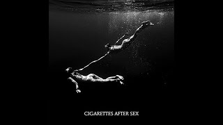 (2 hours) Heavenly - Cigarettes After Sex