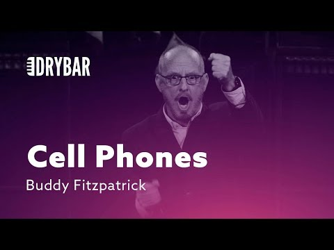 Cell Phones Have A Lot Of Problems. Buddy Fitzpatrick