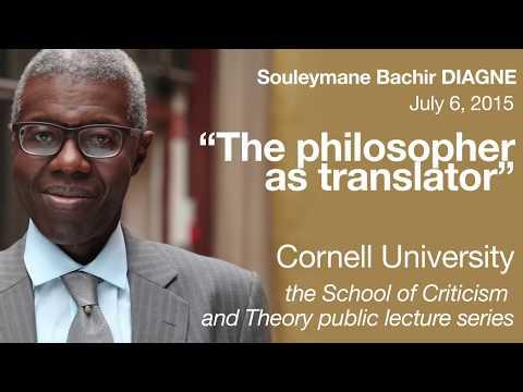 "Souleymane Bachir Diagne: ""The Philosopher as Translator"""