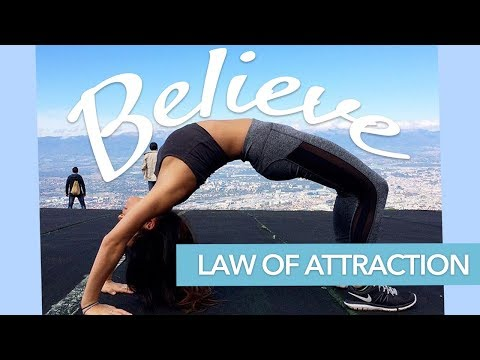 BELIEVE in the LAW OF ATTRACTION: How to get started!