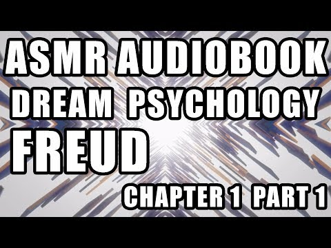 "ASMR ""Dream Psychology"" Freud male audiobook reading whisper quiet talking Chapter 1"