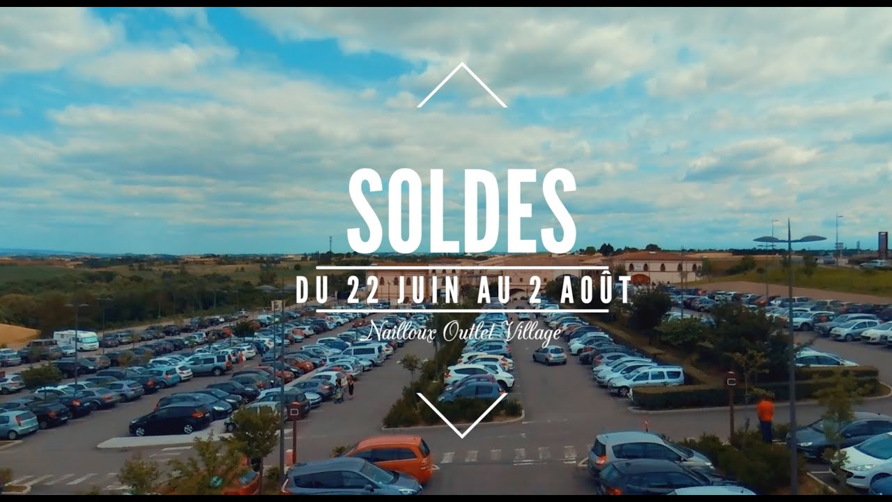 on sale 4c294 084cc Nailloux Outlet Village - Les soldes d'été 2016 - YouTube