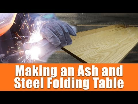 Making a DIY Ash and Steel Folding Table for My New YouTube Channel