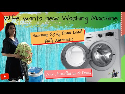 Samsung 6.5 kgs Front Load Fully Automatic   Product Review Price Installation Demo Buy How to use
