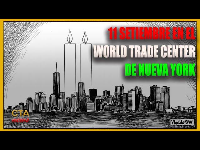 11 SETIEMBRE 🇺🇸 en el World Trade Center de Nueva York